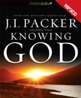 Knowing God Unabridged Audiobook on MP3 CD