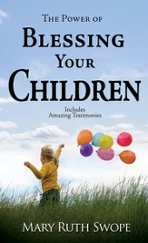 Power of Blessing Your Children, The - eBook