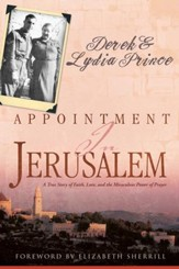 Appointment In Jerusalem: A True Story of Faith, Love, and the Miraculous Power of Prayer - eBook
