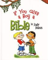 If You Give a Boy a Bible