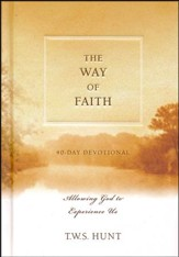 The Way of Faith: Allowing God to Experience Us