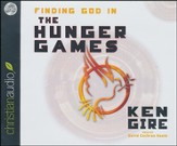 Finding God in The Hunger Games: Unabridged Audiobook on CD