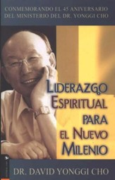 Liderazgo Espiritual Para El Nuevo Milenio  (Spiritual Leadership for the New Millennium)