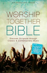 NIV Worship Together Bible: Discover Scripture through Classic and Contemporary Music / Special edition - eBook
