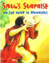 HOBC Bible Big Book: Saul's Surprise: On the Road to Damascus