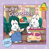 Max and Ruby: Ruby's Cupcakes
