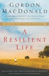A Resilient Life: You Can Move Ahead No Matter What - eBook
