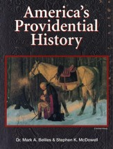 America's Providential History, Third Edition