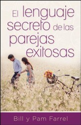 El Lenguaje Secreto de las Parejas Exitosas  (The Secret Language of Successful Couples)