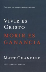 Vivir Es Cristo, Morir Es Ganancia  (To Live Is Christ, To Die Is Gain)