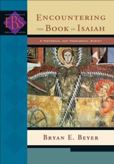Encountering the Book of Isaiah (Encountering Biblical Studies): A Historical and Theological Survey - eBook