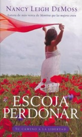 Escoja Perdonar  (Choosing Forgiveness)