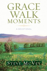 Grace Walk Moments: A Devotional - eBook