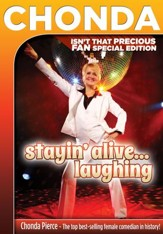 Chonda Pierce: Stayin' Alive...Laughing! Isn't That Precious FAN Special Edition [Streaming Video Purchase]