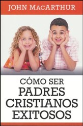 Cómo Ser Padres Cristianos Exitosos  (Successful Christian Parenting) - Slightly Imperfect