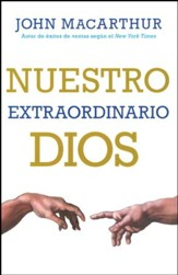 Nuestro Extraordinario Dios  (Our Awesome God)