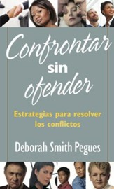 Confrontar sin Ofender (Confronting Without Offending)