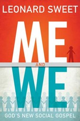 Me and We: God's New Social Gospel - eBook