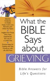 What The Bible Says About Grieving - eBook