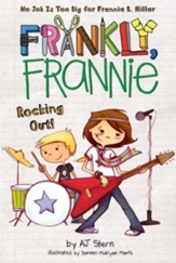 Frankly, Frannie: Rocking Out!