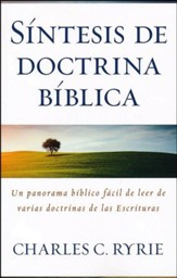 Sintesis de doctrina biblica (A Survey of Bible Doctrine)