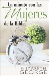 Un minuto con las mujeres de la Biblia (One Minute with the Women of the Bible