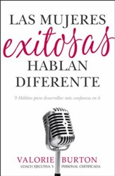 Las mujeres exitosas hablan diferente (Successful Women Speak Differently)