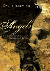 Angels: The Strange and Mysterious Truth - eBook