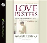 Love Busters: Overcoming Habits That Destroy Romantic Love - unabridged audiobook on CD
