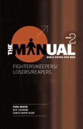 The Manual - Fighters/Keepers/Losers/Reapers, #2
