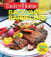 Taste of Home Backyard Barbecues: Fire Up Great Get-togethers - eBook