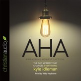 AHA: The God Moment That Changes Everything - unabridged audiobook on CD