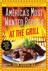 America's Most Wanted Recipes at the Grill - eBook