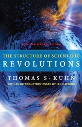 The Structure of Scientific Revolutions: 50th-Anniversary Edition