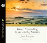 Grace Abounding to the Chief of Sinners - unabridged audiobook on CD