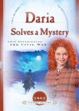 Daria Solves a Mystery: Ohio Experiences the Civil War - eBook
