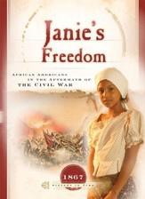 Janie's Freedom: African Americans in the Aftermath of Civil War - eBook