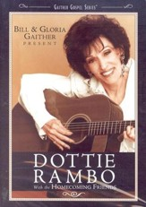 Bill & Gloria Gaither and their Homecoming Friends Present Dottie Rambo, DVD