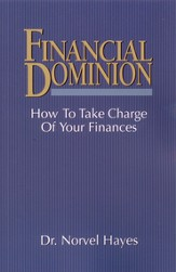 Financial Dominion: How to Take Charge of Your Finances - eBook