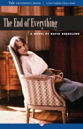 The End of Everything: A Novel - eBook