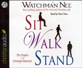 Sit Walk Stand: The Process of Christian Maturity - unabridged audiobook on CD