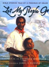 Let My People Go: Bible Stories Told by a Freeman of Color - eBook