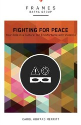 Fighting for Peace: Your Role in a Culture Too Comfortable with Violence - eBook