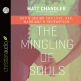 The Mingling of Souls - unabridged audiobook on CD