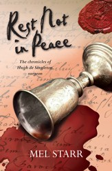 Rest Not in Peace: The sixth chronicle of Hugh de Singleton, surgeon - eBook