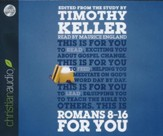 Romans 8-16 for You: For Reading, For Feeding, For Leading - unabridged audiobook on CD