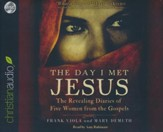 The Day I Met Jesus: The Revealing Diaries of Five Women from the Gospels - unabridged audiobook on CD