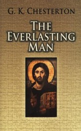 The Everlasting Man [Dover Publications]