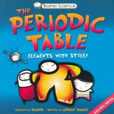Basher Books The Periodic Table: Elements with Style!