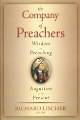 The Company of Preachers: An Anthology